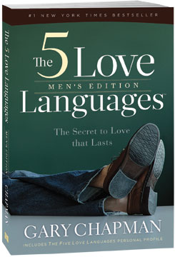 The 5 Love Languages: Men's Edition