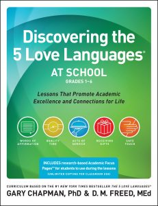 Book Cover: Discovering The 5 Love Languages® at School