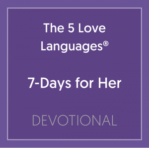 Book Cover: The 5 Love Languages 7-Days For Her Devotional