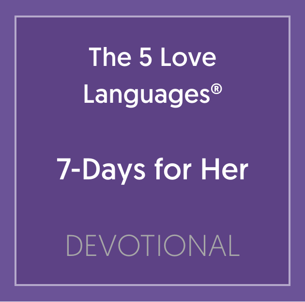 Book Cover: The Five Love Languages 7-Day Devotional for Her
