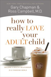 Book Cover: How to Really Love Your Adult Child