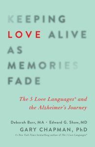 Book Cover: Keeping Love Alive as Memories Fade