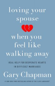Book Cover: Loving Your Spouse When You Feel Like Walking Away