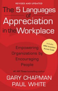 Book Cover: The 5 Languages of Appreciation in the Workplace