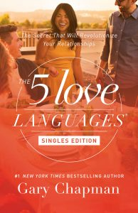 Book Cover: The 5 Love Languages Singles Edition
