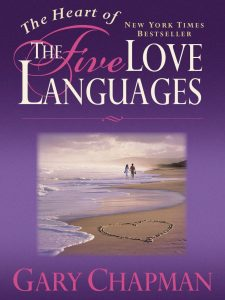 Book Cover: The Heart of the Five Love Languages