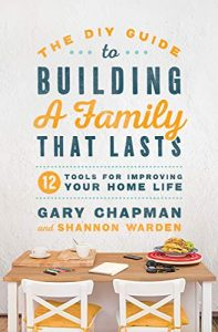 Book Cover: The DIY Guide to Building a Family that Lasts