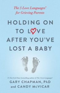 Book Cover: Holding On To Love After You've Lost a Baby