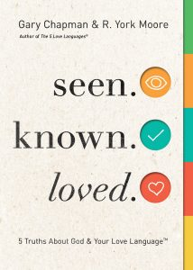 Book Cover: Seen. Known. Loved.