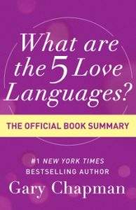 Book Cover: What Are the 5 Love Languages? (The Official Book Summary)